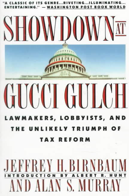 Showdown at Gucci Gulch By Birnbaum, Jeffrey H./ Murray, Alan S.